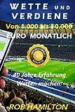 WETTE UND VERDIENE Von 1.000 bis 10.000 EURO MONATLICH, SPORTWETTEN MACHEN: 100% Garantierter Erfolg...