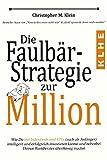 Die Faulbär-Strategie zur Million: Wie Du mit Indexfonds und ETFs (auch als Anfänger) intelligent...