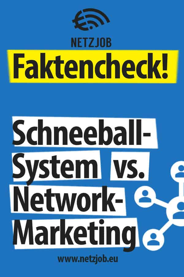 Faktencheck: Schneeballsystem vs. Network-Marketing