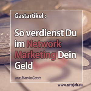 verdienst network marketing
