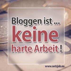bloggen-ist-keine-harte-arbeit