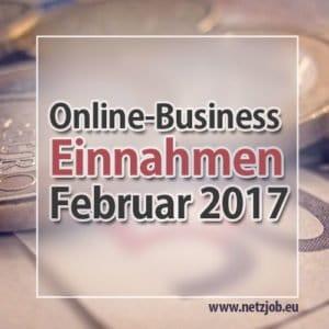 online-business-einnahmen-februar-2017