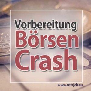 börsen crash vorbereitung