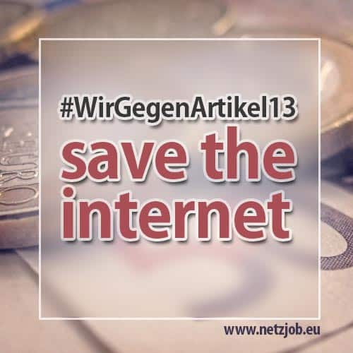 #WirGegenArtikel13 – save the internet
