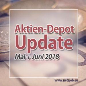 aktien-depot-update-mai-juni-2018