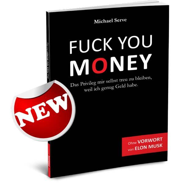 das-fuck-you-money-privileg-von-michael-serve